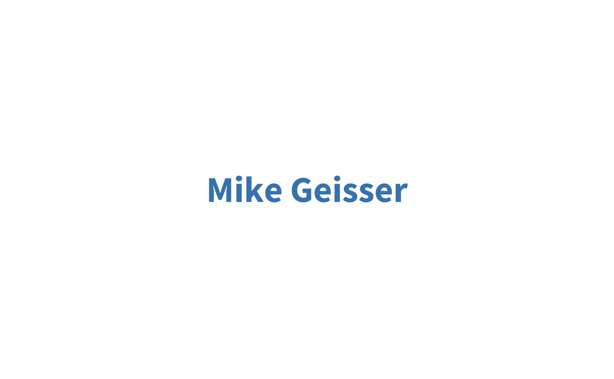 Mike Geisser