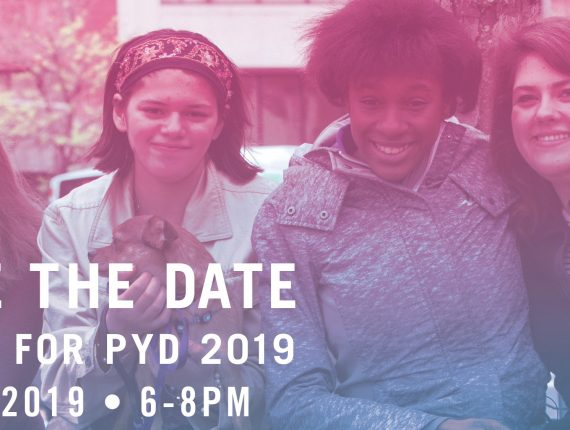 "Four young women with disabilities smiling and posing in a park in Boston. Overlaid with the words ""Save the Date. Party for PYD 2019. May 8, 2019 from 6-8pm"""