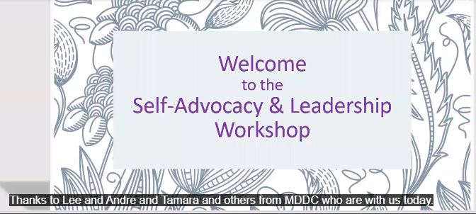 Slide reading 'Welcome to the Self-Advocacy & Leadership Workshop'